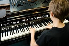 Great Lesson Plan for teaching keyboards at Centers!