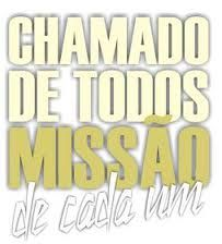 CHAMADO DE TODOS MISSAO DE CADA UM