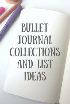 BULLET JOURNAL COLLECTIONS AND LIST IDEAS Whether you're new to bullet journalling or you've been doing it for a while, you will want to fill your journal with pretty spreads to keep you organised!