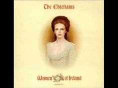 "The Chieftains - ""Women of Ireland"""