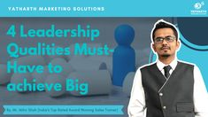 Checkout 4 Leadership Qualities Must-Have to achieve Big. You will also get to know how you can have qualities in your leadership life.