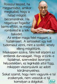 Most a Dalai Láma bölcs szavait teszem nektek hozzé. Érdemes megfogadni. Mind Gym, Affirmation Quotes, Motivation Inspiration, Picture Quotes, Karma, Einstein, Affirmations, Buddha, Life Quotes