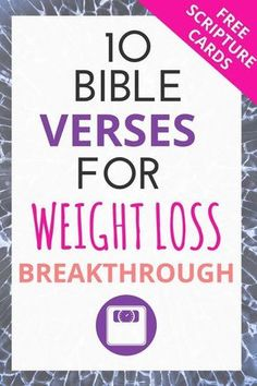 10 Bible verses for weight loss motivation. FREE PRINTABLE! Your diet is about more than simply losing weight- it has eternal significance in your Christian life. These scriptures and how to's will help you apply simple truths to your life!