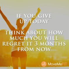 Today is not the day to give up. Keep moving at http://www.MoveMeFit.com   #mondaymotivation #fitnessmotivation #workout