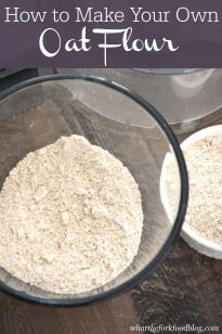 How to Make Oat Flour, from What the Fork Food Blog www.MadamPaloozaEmporium.com www.facebook.com/MadamPalooza