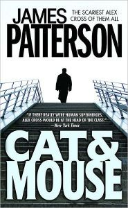 Cat & Mouse (Alex Cross Series #4) James Patterson, I Love Books, Good Books, Books To Read, Free Books, Thriller Novels, Mystery Thriller, Alex Cross Series, Believe