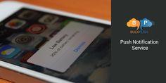 Bulkpush - Faster push notificationserviceprovider - http://goo.gl/SGNO45