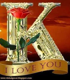 The Letter K. I love you with rose. Monogram Wallpaper, Alphabet Wallpaper, Name Wallpaper, Flower Phone Wallpaper, Gold Wallpaper, Locked Wallpaper, Letter K Design, Alphabet Letters Design, Monogram Alphabet