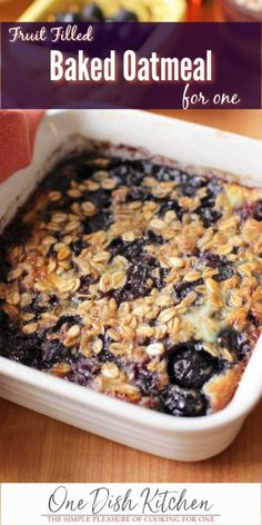 Easy Baked Oatmeal is the best way to start your day! It's almost like eating a warm oatmeal cookie in a bowl. Naturally sweetened with honey or maple syrup and filled with fruit. This single serving breakfast is baked in one pan for easy cleanup. The Oatmeal, Oatmeal With Fruit, Oatmeal Cups, Cooking For One, Meals For One, Good Healthy Recipes, Healthy Baking, Healthy Nutrition, Healthy Meals