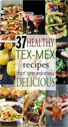 37 Healthy Tex-Mex Recipes that are Insanely DeliciousReally Mein Blog: Alles rund um Genuss & Geschmack Kochen Backen Braten Vorspeisen Mains & Desserts!