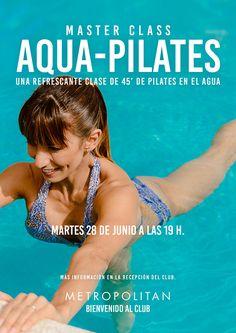 Master Class Aqua Pilates el próximo martes 28 de junio, a las 19 h. en Metropolitan Murcia.  ¿Te puntas a 45 minutos de ejercicios de control corporal en nuestra piscina? ¡Te esperamos!  Más información en la Recepción del Club.