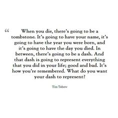 Tim tebow quote...love it!