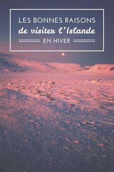 L'Islande glacée, elle vaut le détour. Vous n'êtes pas sûr? Un petit tour des avantages & inconvénients.