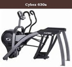 Cybex 630a. The Cybex 630a Arc Trainer is a professional high-end cross trainer created for the demanding customer. The Cybex arc trainer brings innovation to the art of fitness training. This one machine might be the most demanded cardio machine inside a popular Health Club. Adjustable incline provides variability in the pattern of motion. Low inclines provide a gliding action with modest hip and knee motion while higher inclines provide comparable increases in hip and knee motion…