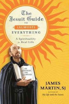 The Jesuit Guide to (Almost) Everything #StaffPick