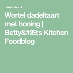 Wortel dadeltaart met honing | Betty's Kitchen Foodblog