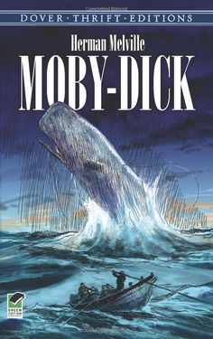 Moby-Dick by Herman Melville.