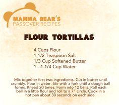 Passover / Feast of Unleavened Bread Recipe: Flour Tortillas