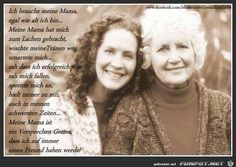 ein Bild für's Herz 'Ich brauche meine Mama.jpg'- Eine von 15880 Dateien in der Kategorie 'Sprüche' auf FUNPOT.