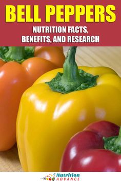 Bell Peppers: Nutrition Facts, Benefits, and Research