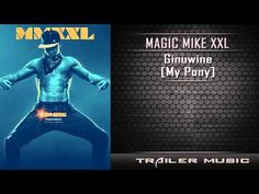 Magic Mike XXL Official Teaser Trailer Music - YouTube