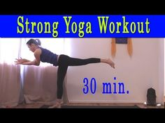 Strong Yoga Workout 2015 (30 minutes) - michelle Goldstein for Heart Alchemy Yoga on YouTube