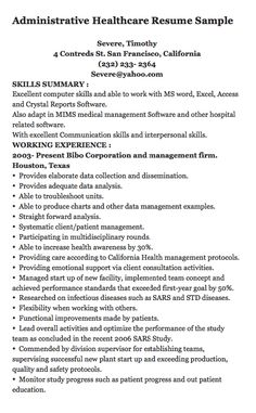 Administrative Healthcare Resume Sample Severe, Timothy 4 Contreds St. San  Francisco, California (