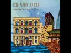 Oi Va Voi - Every Time (Album Version)