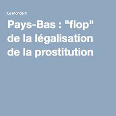 "Pays-Bas : ""flop"" de la légalisation de la prostitution Netherlands, Amsterdam, Dutch Netherlands, Holland, The Netherlands"