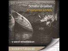 Schäffer Erzsébet: A szerelmes körtefa -hangoskönyv - YouTube Youtube, Youtubers, Youtube Movies
