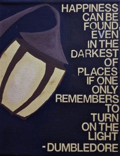 Dumbledore had some wise words.