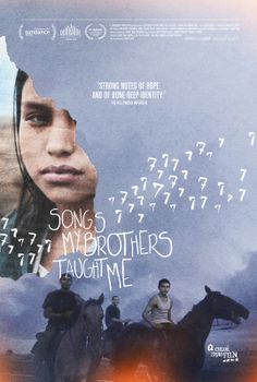Songs My Brothers Taught Me; excellent movie