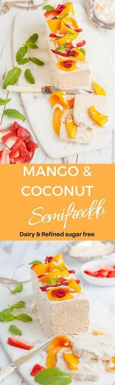 Mango and Coconut Semifreddo {dairy-free   refined sugar-free}