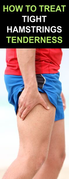 How To Treat Tight Hamstrings Pain & Tenderness with Proven Ancient Herbal Remedies Hamstring Pull, Tight Hamstrings, Sports Medicine, Herbal Remedies, Pain Relief, Herbalism, Thighs, Treatment