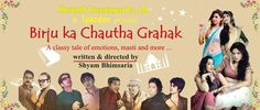 Birju Ka Chautha Grahak is a classic tale of emotion, mast and more..#Mumbai click on the image to book tix. here.