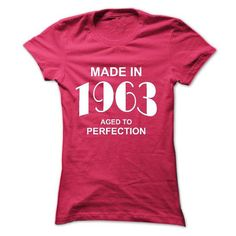 Made in 1963 T Shirts, Hoodies. Check Price ==► https://www.sunfrog.com/Birth-Years/Made-in-1963-45644725-Ladies.html?41382