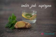 Imbir jak aspiryna www.fitlinefood.com