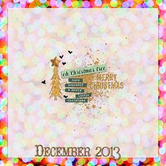 Christmas Lights Paper Pack - Lynne Marie   Also includes items from: Golden December - Little Butterfly Wings Merry Messy Marvin Dec 2013 B...