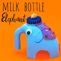 Make an Indian elephant out of a milk bottle! fun kids craft idea, recycling bottle crafts, elephant and animal DIY for children