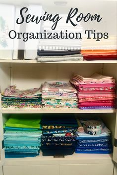 Sewing room organization, how to organize sewing room, craft room, how to set up a craft room, quilting room, quilting space, sewing space, fabric organization, how to store and organize fabric