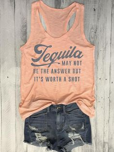 About Tequila May Not Be The Answer But It's Worth A Shot Tank AYThis tank top is Made To Order, we print one by one so we can control the quality. We use DTG Technology to print Tequila May Not Be The Answer But It's Worth A Shot Tank AY. Mom Shirts, Shirts With Sayings, Cute Shirts, Funny Shirts, Bella Shirts, Country Shirts, Country Outfits, Country Fashion, T Shirt Time