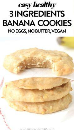 3 Ingredient Banana Cookies, Vegan Banana Cookies, Banana Cookie Recipe, Easy Vegan Cookies, Banana Snacks, Easy Cookie Recipes, Healthy Cookies, Healthy Dessert Recipes, Healthy Baking