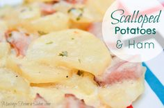 Scalloped Potatoes and Ham recipe - the perfect way to use leftovers #Delicious