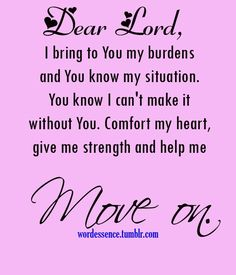 prayer quotes, god, best, sayings, move on Prayer Quotes, Spiritual Quotes, Bible Quotes, Me Quotes, Bible Verses, Spiritual Guidance, Famous Quotes, Scriptures, Great Quotes
