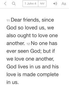 1 John 4:11-12 (NIV)