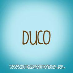 Duco (Voor meer inspiratie, en unieke geboortekaartjes kijk op www.heyboyheygirl.nl)
