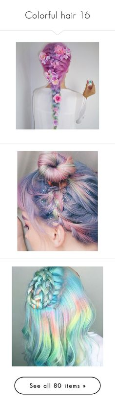 """Colorful hair 16"" by musicmelody1 ❤ liked on Polyvore featuring hair, hairstyle, beauty products, haircare, hair color, beauty, hair styling tools, accessories, grey and hair accessories"