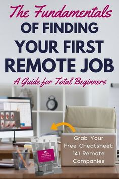 After you decide to work from home, you need to read this guide! Learn the fundamentals of finding your very first remote job so you can finally say goodbye to your traditional 9 to 5. Plus, you can sign up to receive a free cheatsheet that includes direct links to 141 remote companies hiring out-of-the-cube thinkers, like you!