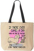 Dachshund Tote - If There Ever Comes A Day When We Can't Be Together. Keep Me In Your Heart. I'll Stay there Forever. (Molly) - Cotton Canvas Bag Black Handle - Reusable by BeeGeeTees® for Grandma's Kitty Rescue