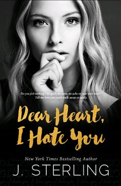 Cover Reveal:: Dear Heart, I Hate You by J. Sterling
